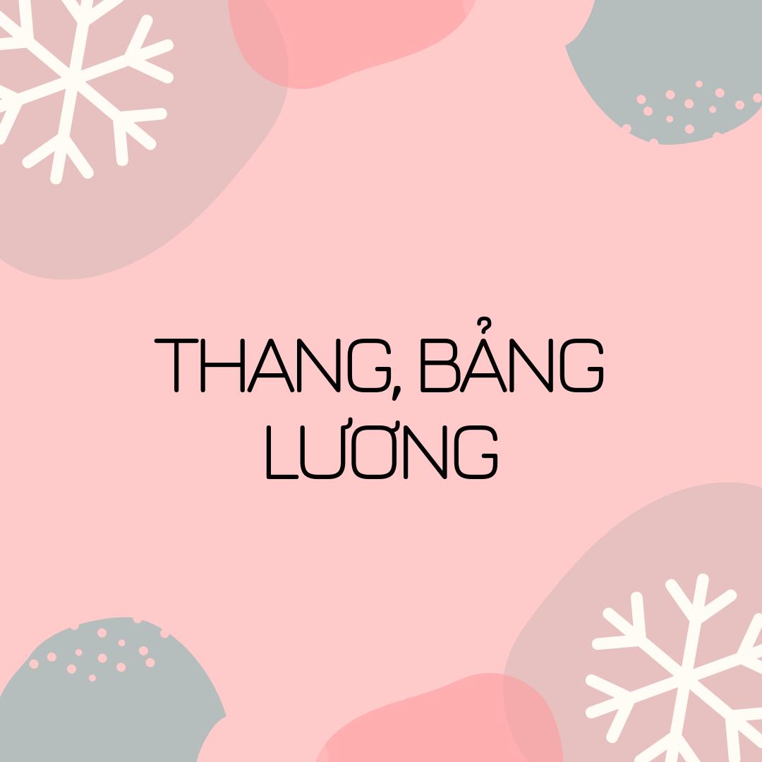 Thang, bảng lương